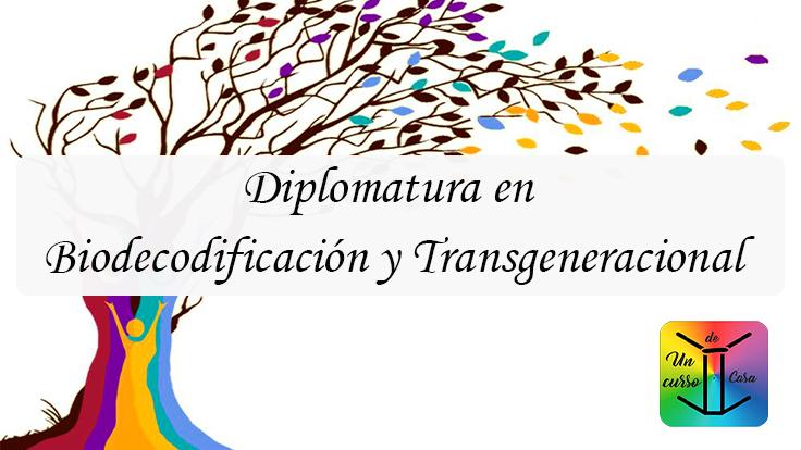 Diplomatura en Biodecodificación y Transgeneracional 2021